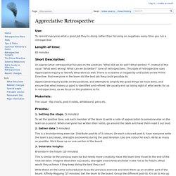 Appreciative Retrospective - Agile Retrospective Resource Wiki