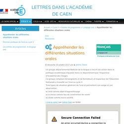 Appréhender les différentes situations orales - Lettres dans l'académie de Caen