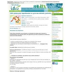 1001 pistes pour appréhender le cycle des déchets (activité) (expérience)