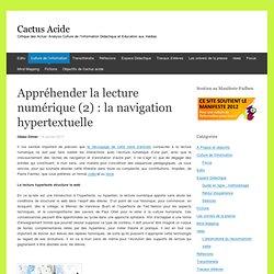 Appréhender la lecture numérique (2) : la navigation hypertextuelle