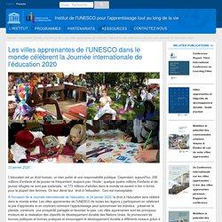 Les villes apprenantes de l'UNESCO dans le monde célèbrent la Journée internationale de l'éducation 2020
