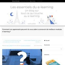 Comment vos apprenants peuvent-ils vous aider à concevoir de meilleurs modules e-learning ?