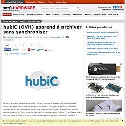 hubiC (OVH) apprend à archiver sans synchroniser