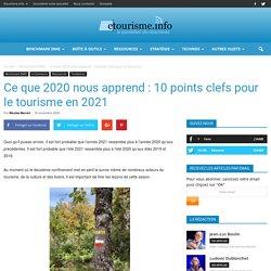 Ce que 2020 nous apprend : 10 points clefs pour le tourisme en 2021