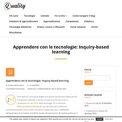 Apprendere con le tecnologie: Inquiry-based learning