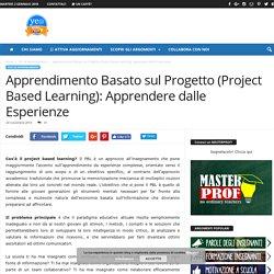 APPRENDIMENTO BASATO SUL PROGETTO (Project Based Learning): la nuova frontiera dell'insegnamento