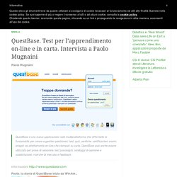 QuestBase. Test per l'apprendimento on-line e in carta. Intervista a Paolo Mugnaini