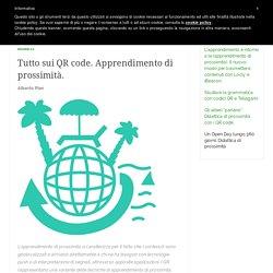 Tutto sui QR code. Apprendimento di prossimità. – Classi 2.0 by Alberto Pian