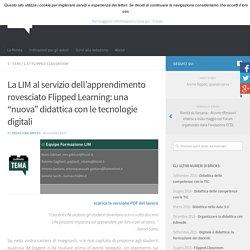 """La LIM al servizio dell'apprendimento rovesciato Flipped Learning: una """"nuova"""" didattica con le tecnologie digitali – BRICKS"""