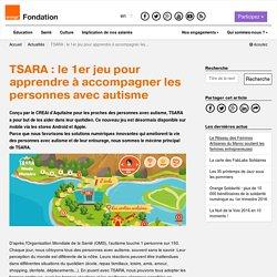 TSARA: le 1er jeu pour apprendre à accompagner les personnes avec autisme