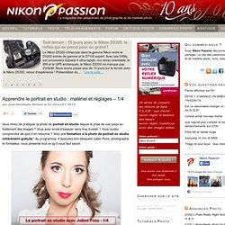 Apprendre le portrait en studio : matériel et réglages – 1/4 - Actualités, tutoriels, tests et forum photo Nikon Passion