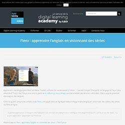 Fleex: apprendre l'anglais en visionnant des séries