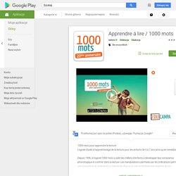 Apprendre à lire / 1000 mots – Applications Android sur GooglePlay
