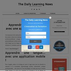 Apprendre une langue... avec une application mobile