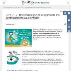 COVID-19 - Une campagne pour apprendre les gestes barrières aux enfants