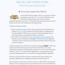 ★ Cours pour apprendre Python, dans python sur BioloGeek, l'avis d'un freelance passionné par le web et son évolution.