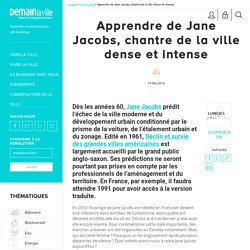 Apprendre de Jane Jacobs, chantre de la ville dense et intense