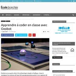 Apprendre à coder en classe avec Ozobot - École branchée