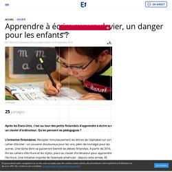 Apprendre à écrire sur un clavier, un danger pour les enfants ?