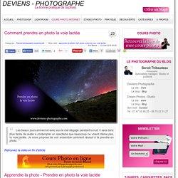 Apprendre la photo - Comment prendre en photo la voie lactée