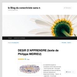 DESIR D'APPRENDRE (texte de Philippe MEIRIEU)