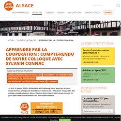 Apprendre par la coopération : compte-rendu de notre colloque avec Sylvain Connac - SGEN-CFDT Alsace