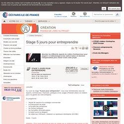 Apprendre en 5 jours les étapes de toute création d'entreprise réussie à Paris ou en Ile-de-France