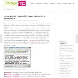 Libre et éducatif : épisode 08 – Klavaro – Apprendre la dactylographie