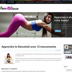 Apprendre le Dancehall avec 13 mouvements