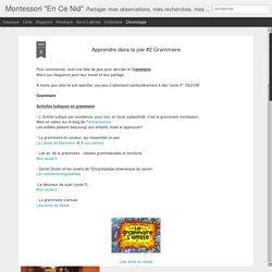 """Montessori """"En Ce Nid"""": Apprendre dans la joie #2 Grammaire"""