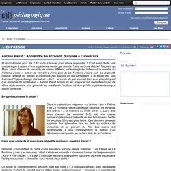 Aurélie Palud : Apprendre en écrivant, du lycée à l'université