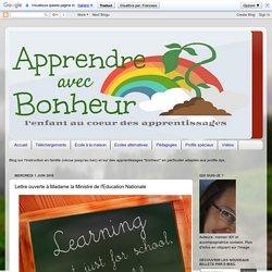 Apprendre avec bonheur: Lettre ouverte à Madame la Ministre de l'Education Nationale