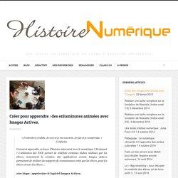 Créer pour apprendre : des enluminures animées avec Images Actives. - Histoire Numérique