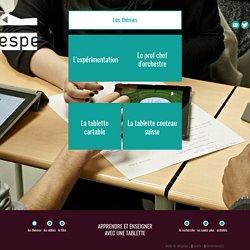 Apprendre et enseigner avec une tablette
