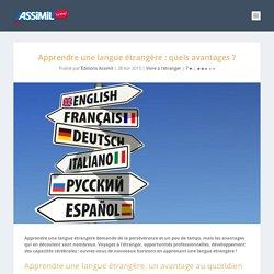 Apprendre une langue étrangère : les bonnes raisons
