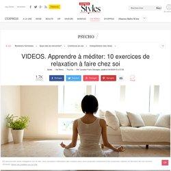 VIDEOS. Apprendre à méditer: 10 exercices de relaxation à faire chez soi - L'Express Styles