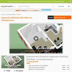 Apprendre SketchUp 2015 - Les fondamentaux - Tutos Vidéo