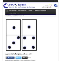 Apprendre le français par le jeu_old