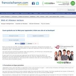 Cours gratuits sur le Web pour apprendre à faire son site et sa boutique!
