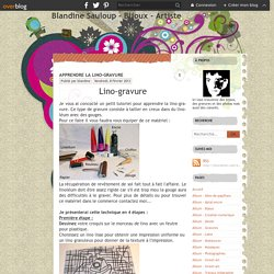 Apprendre la lino-gravure - Blandine Sauloup - Bijoux - Artiste