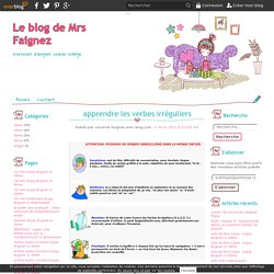 apprendre les verbes irréguliers - Le blog de Mrs Faignez