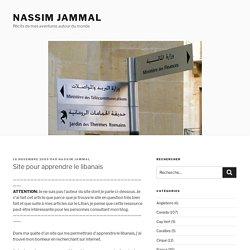 Site pour apprendre le libanais – Nassim Jammal