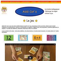 Apprendre et maîtriser les additions par le jeu de cartes mathématiques Addi Cat's créé par François Petit