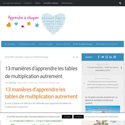 Maths nineloul pearltrees - Methode pour apprendre les tables de multiplication ...