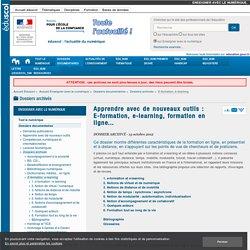 Apprendre avec de nouveaux outils : E-formation, e-learning, formation en ligne...