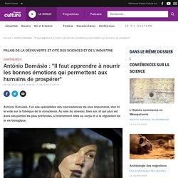 """António Damásio : """"Il faut apprendre à nourrir les bonnes émotions qui permettent aux humains de prospérer"""""""