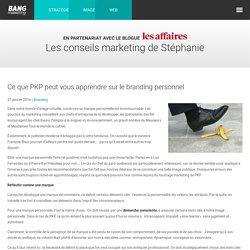 Ce que PKP peut vous apprendre sur le branding personnel - Bang Marketing