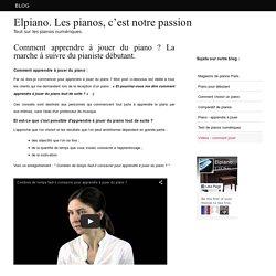 Comment apprendre à jouer du piano ? La marche à suivre du pianiste débutant. — Elpiano. Les pianos, c'est notre passion