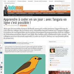 Apprendre à coder en un jour : avec Tangara en ligne c'est possible !