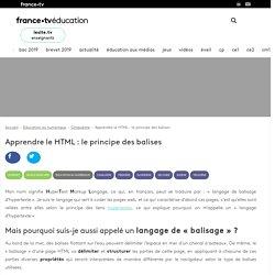 Apprendre le HTML : le principe des balises - Article